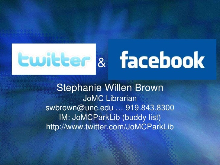 Twitter & the News<br />Stephanie Willen Brown<br />JoMC Librarian <br />swbrown@unc.edu … 919.843.8300 <br />IM: JoMCPark...