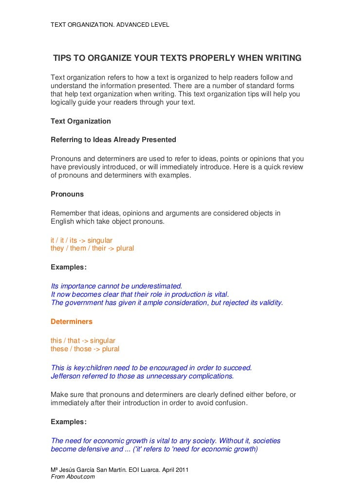TEXT ORGANIZATION. ADVANCED LEVELTIPS TO ORGANIZE YOUR TEXTS PROPERLY WHEN WRITINGText organization refers to how a text i...