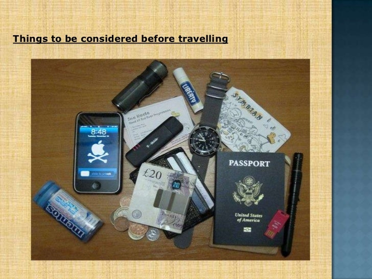 Things to be considered before travelling