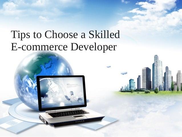 Tips to Choose a SkilledE-commerce Developer