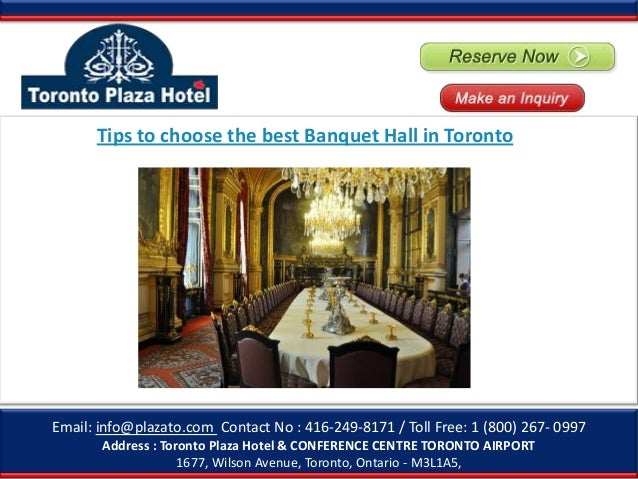 Tips to choose the best banquet hall in toronto