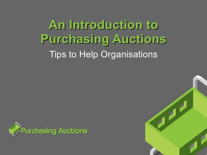 An Introduction to Purchasing Auctions Tips to Help Organisations