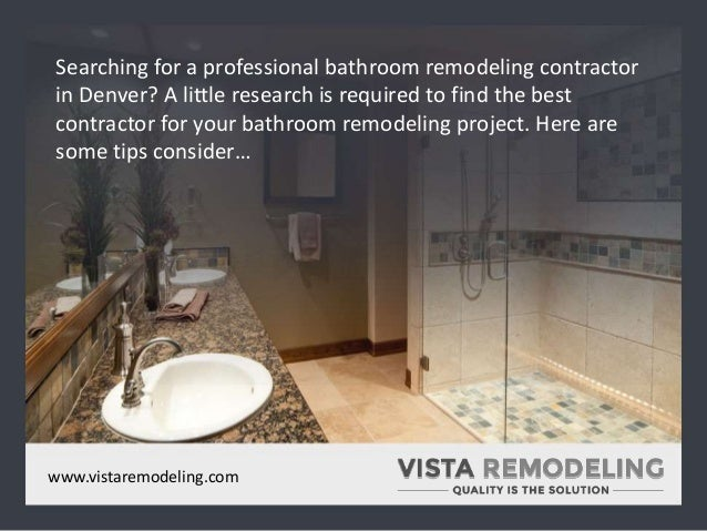 Tips To Select A Bathroom Remodeling Contractor In Denver