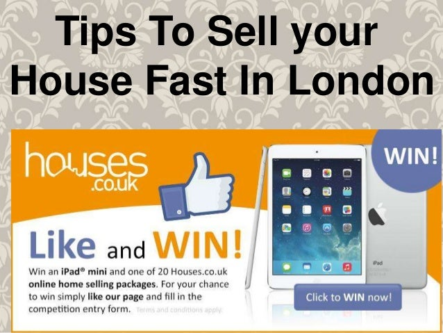 Tips To Sell Your House Fast In London