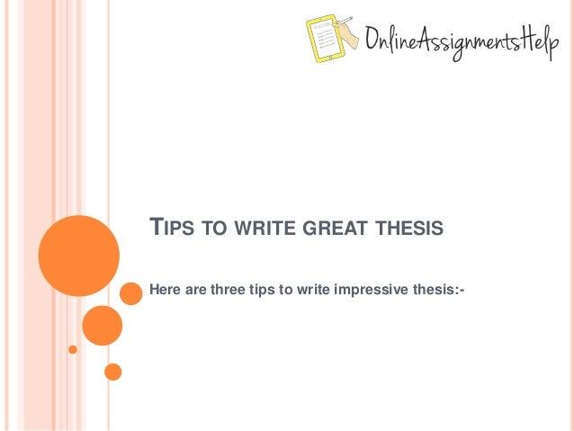 Tips writing good thesis