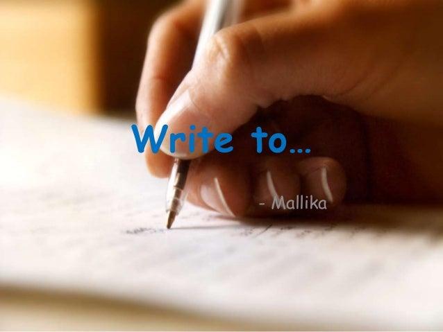 Write to… - Mallika