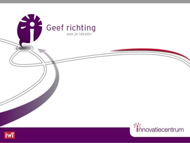 Wie zijn we?  Missie: Vlaamse KMO's helpen te innoveren door hen toegang te geven tot kennis, creativiteit en financiële m...