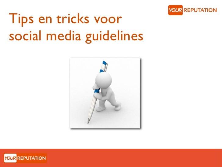 Tips en tricks voorsocial media guidelines