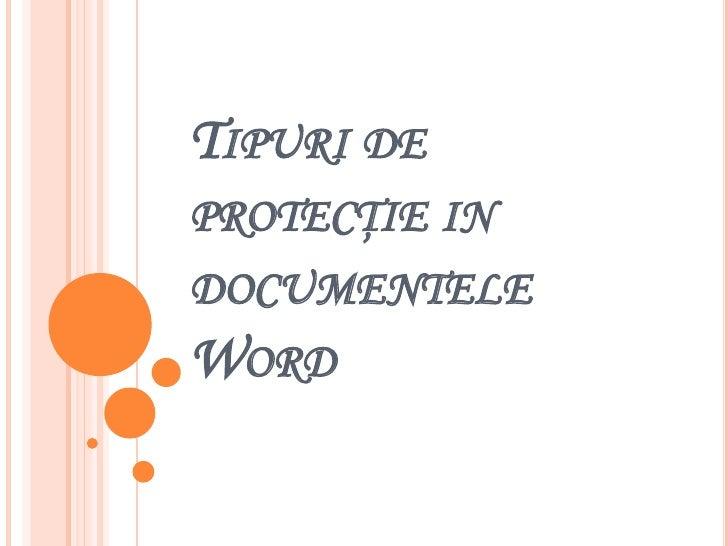 Tipuri de protecţie in documentele word