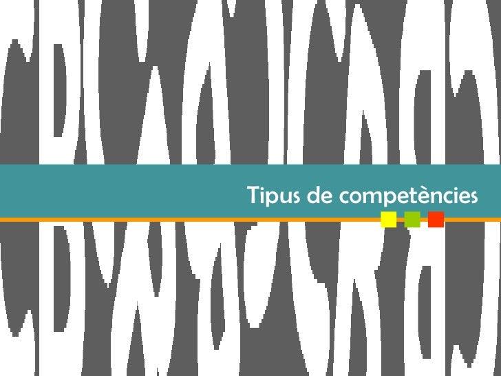 Tipus De CompetèNcies
