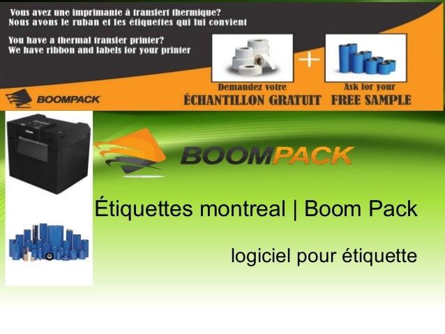 Étiquettes montreal   Boom Pack logiciel pour étiquette