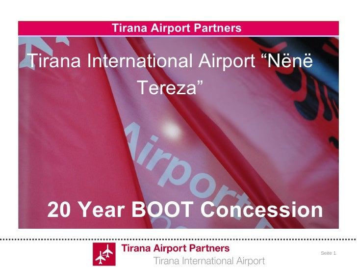 "Tirana Airport Partners  Tirana International Airport ""Nënë Tereza"" 20 Year BOOT Concession"