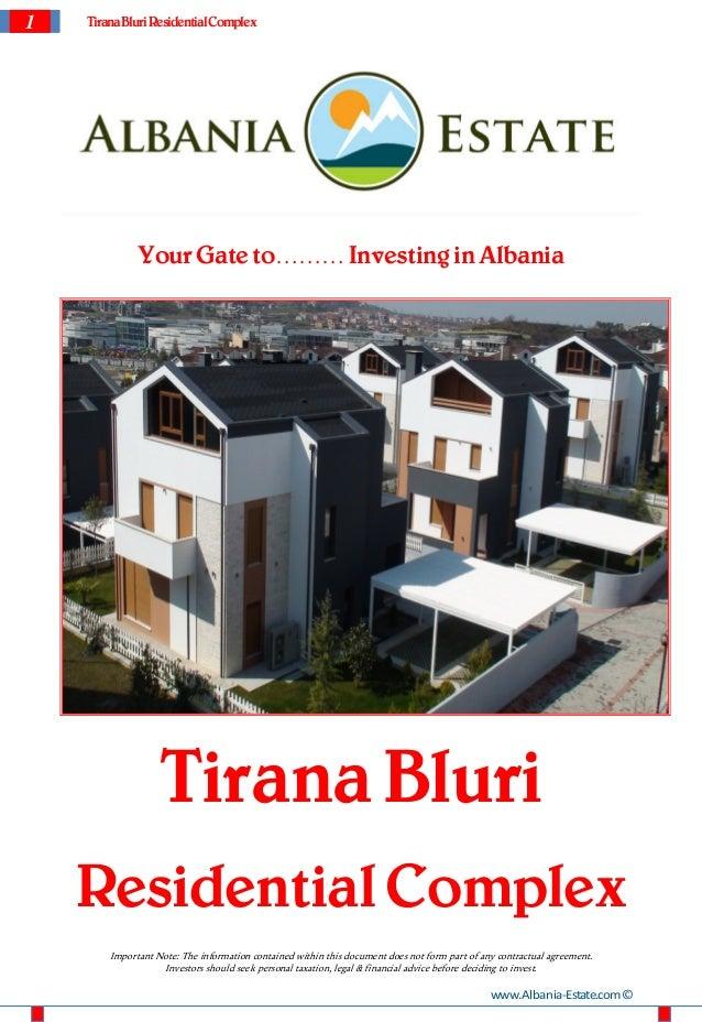 1   Tirana Bluri Residential Complex              Your Gate to……… Investing in Albania                   Tirana Bluri    R...