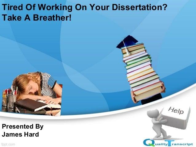 working on dissertation
