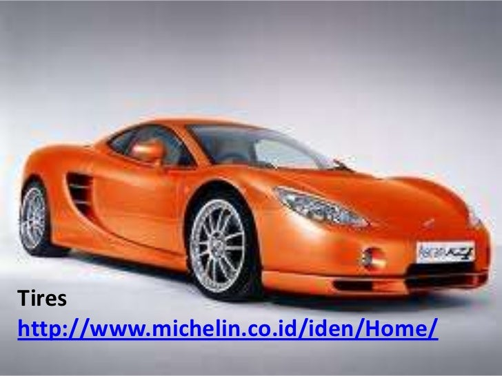 Tireshttp://www.michelin.co.id/iden/Home/