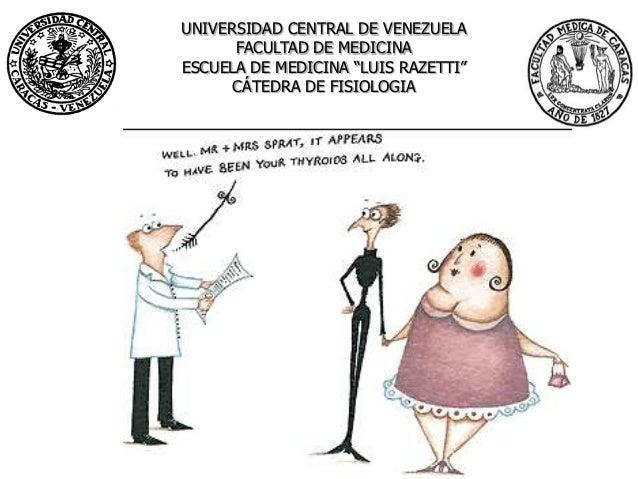 """UNIVERSIDAD CENTRAL DE VENEZUELA      FACULTAD DE MEDICINAESCUELA DE MEDICINA """"LUIS RAZETTI""""      CÁTEDRA DE FISIOLOGIA   ..."""
