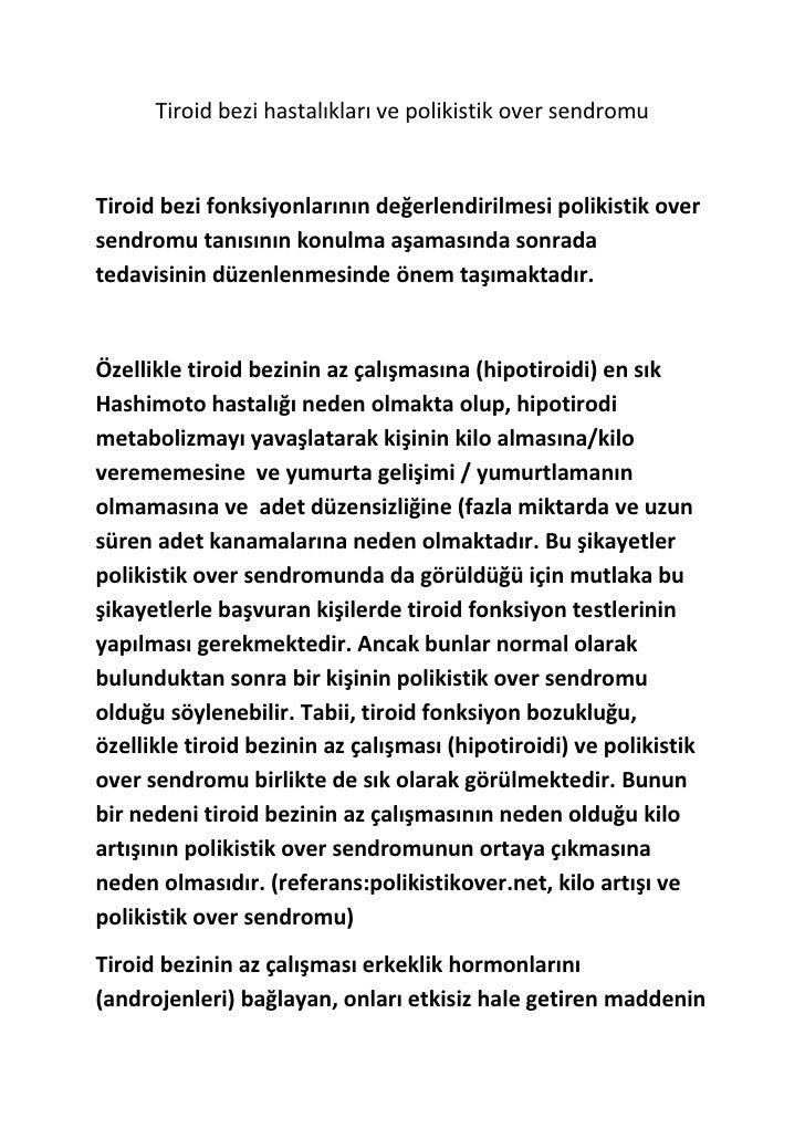 Tiroid bezi hastalıkları ve polikistik over sendromu<br />Tiroid bezi fonksiyonlarının değerlendirilmesi polikistik over s...