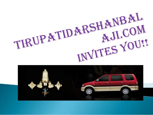 Tirupati Trip Package from Chennai   Tirupati Balaji Darshan -Tirupati temple is    found in state, a southern state in A...