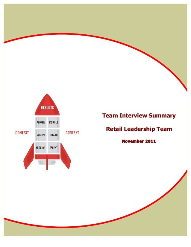Team Interview Summary Retail Leadership Team      November 2011