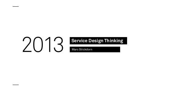 2013  Service Design Thinking Marc Stickdorn