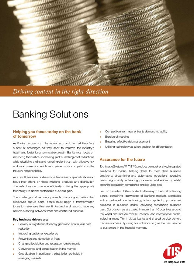Driving content in the right directionBanking SolutionsHelping you focus today on the bank                                ...