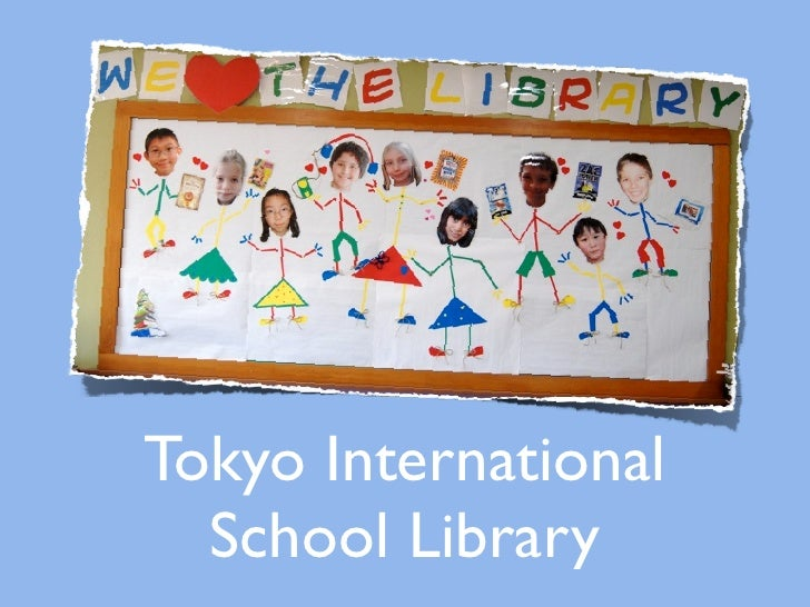 Tokyo International  School Library