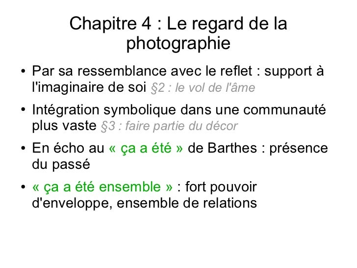 Chapitre 4 : Le regard de la                photographie●   Par sa ressemblance avec le reflet : support à    limaginaire ...