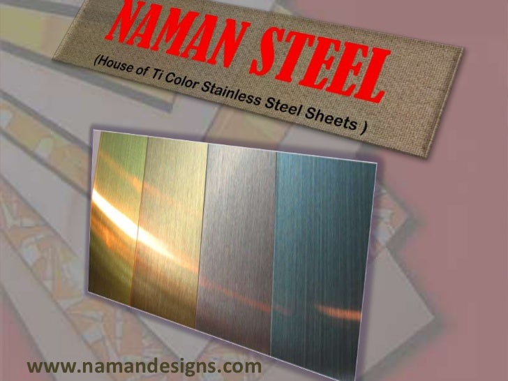 Stainless Steel Sheets In Titanium Metal Colors Like Gold, Brass, Rose (Copper), Bronze, Nickel Silver, Platinium, Tin Black In India