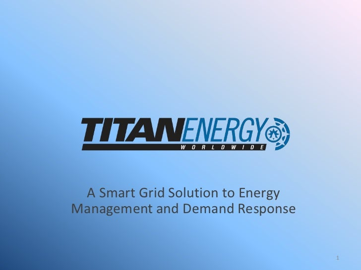 A Smart Grid Solution to Energy Management and Demand Response<br />1<br />