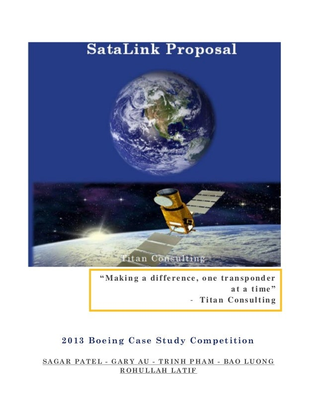 """""""Making a difference, one transponder at a time"""" - Titan Consulting  2013 Boeing Case Study Competition SAGAR PATEL - GARY..."""