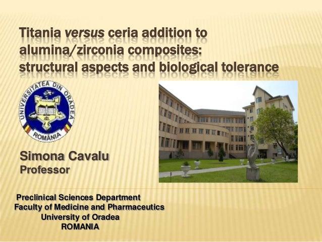Titania vs. ceria addition to alumina / zirconia composites