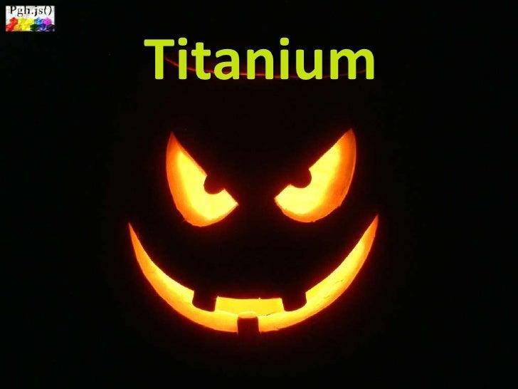 Titanium Introduction