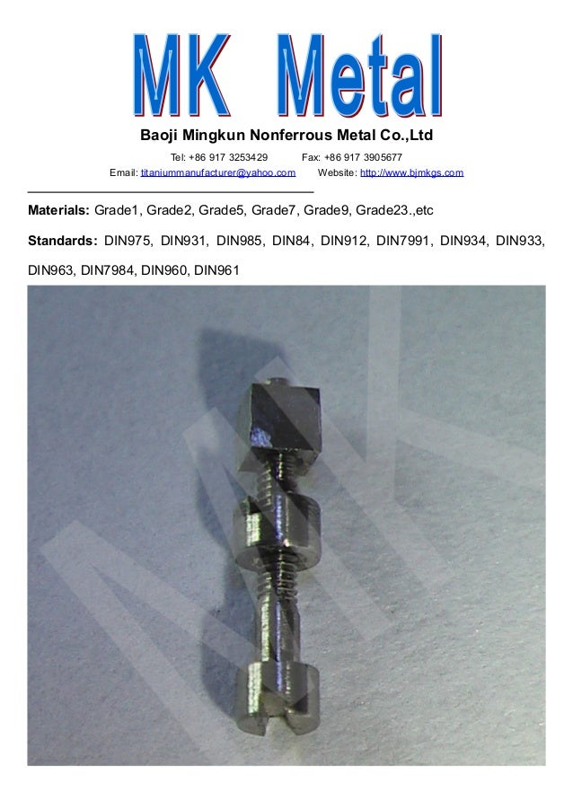 Baoji Mingkun Nonferrous Metal Co.,Ltd                          Tel: +86 917 3253429    Fax: +86 917 3905677            Em...