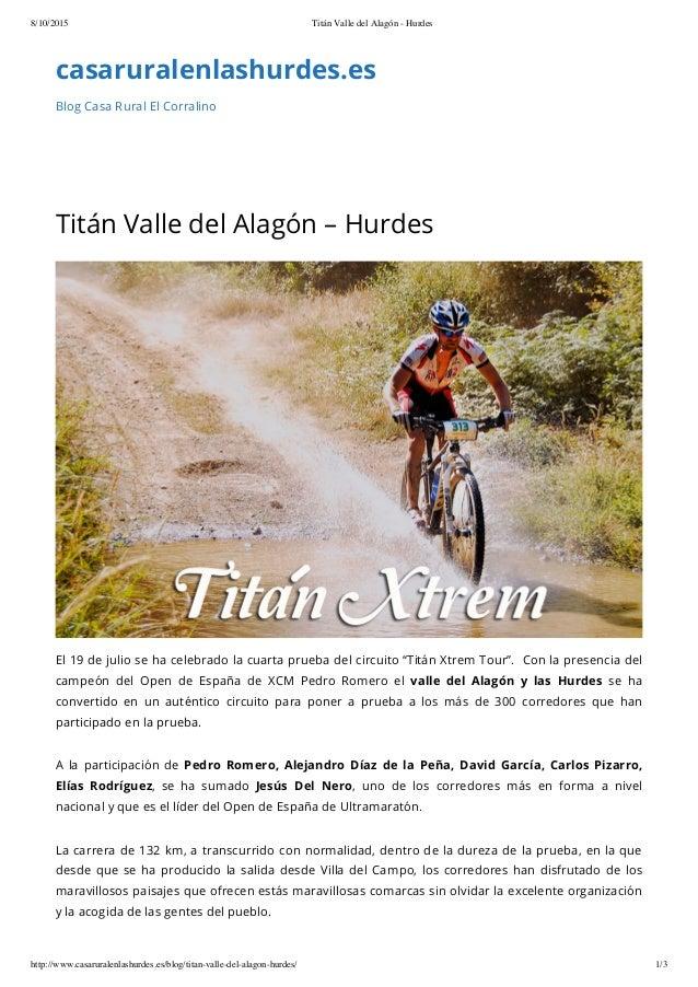 8/10/2015 Titán Valle del Alagón - Hurdes http://www.casaruralenlashurdes.es/blog/titan-valle-del-alagon-hurdes/ 1/3 casar...