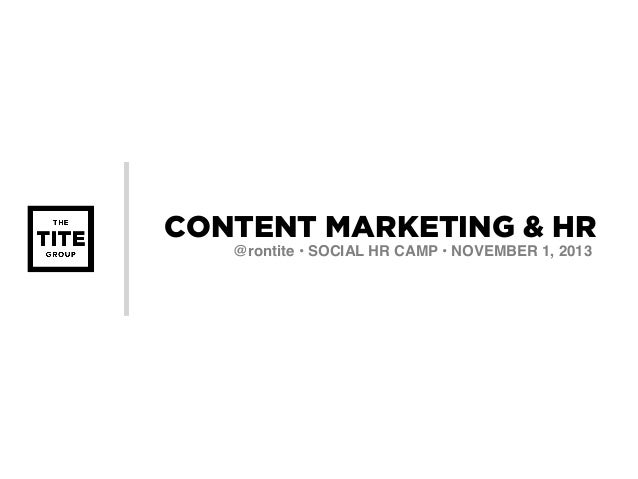 What Does Content Marketing Have to Do With HR & Recruiting? - Ron Tite