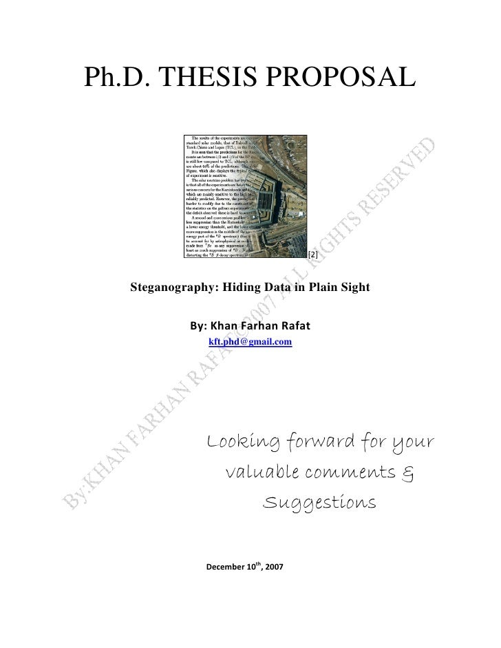 Ph.D. THESIS PROPOSAL       Steganography: Hiding Data in Plain Sight                   kft.phd@gmail.com