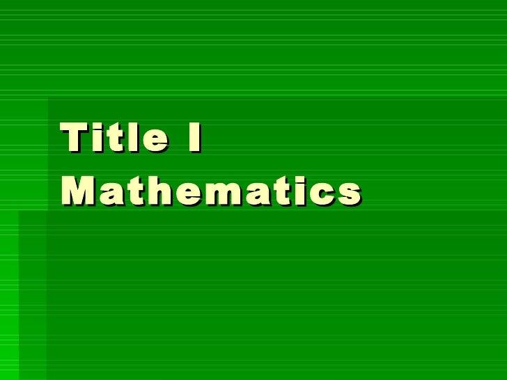Title I Mathematics