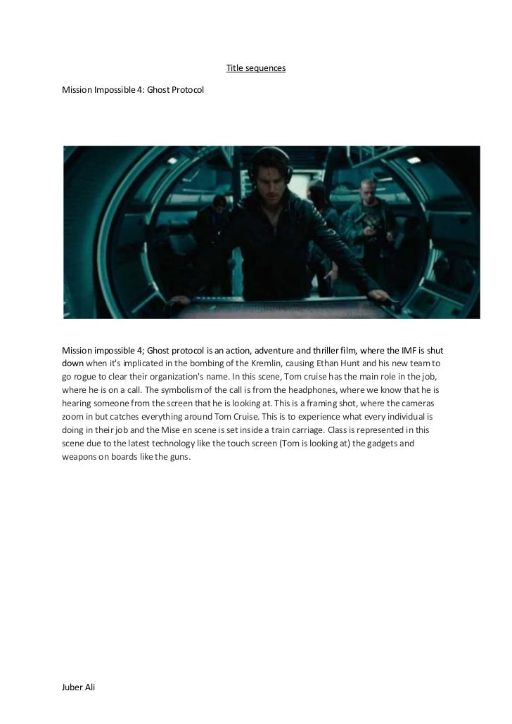Title sequences  Mission Impossible 4: Ghost Protocol    Mission impossible 4; Ghost protocol is an action, adventure and ...