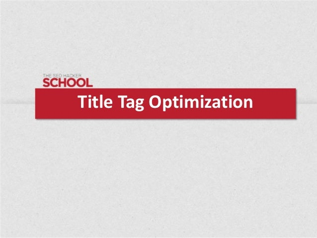 Title Tag Optimization