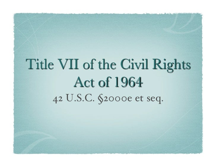 race discrimination title vii essay Information about pay or compensation discrimination provided  basis such as race or sex pay discrimination based on an  discrimination under title vii,.