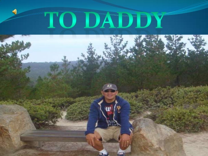 To daddy<br />