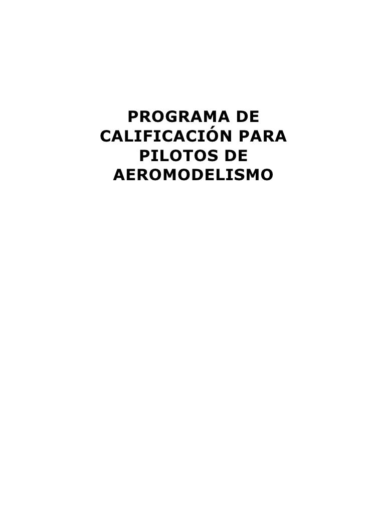 PROGRAMA DE CALIFICACIÓN PARA     PILOTOS DE  AEROMODELISMO