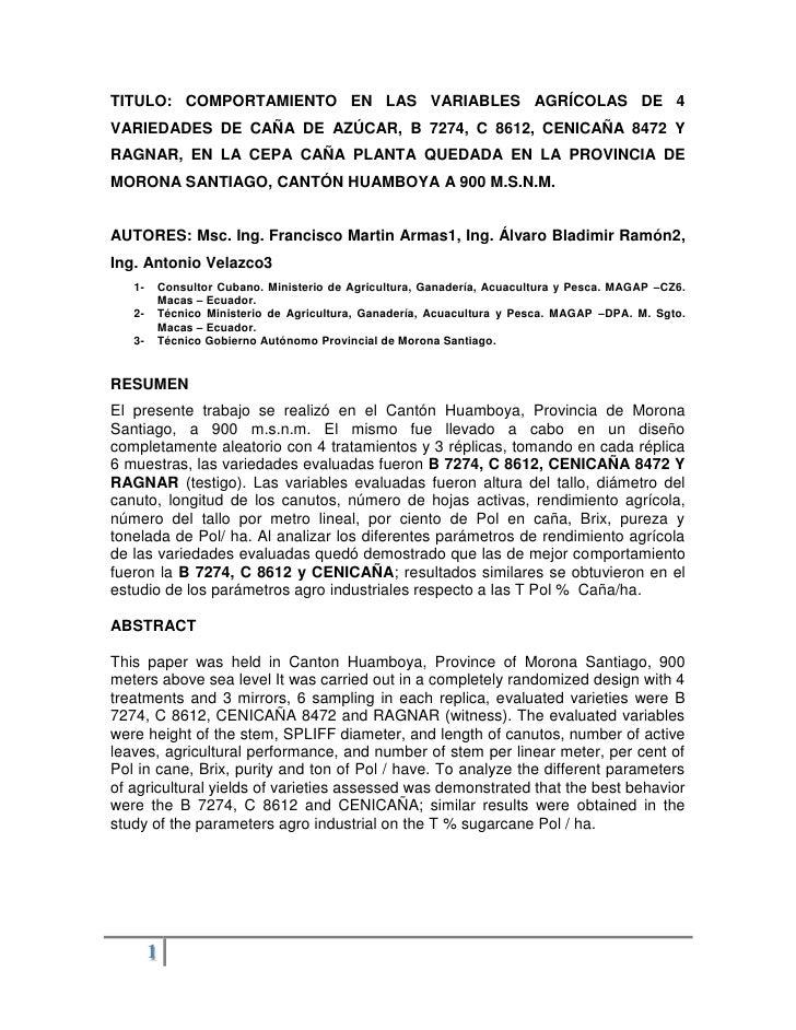 TITULO: COMPORTAMIENTO EN LAS VARIABLES AGRÍCOLAS DE 4VARIEDADES DE CAÑA DE AZÚCAR, B 7274, C 8612, CENICAÑA 8472 YRAGNAR,...