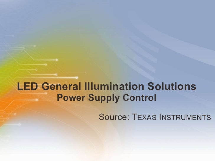 LED General Illumination Solutions Power Supply Control