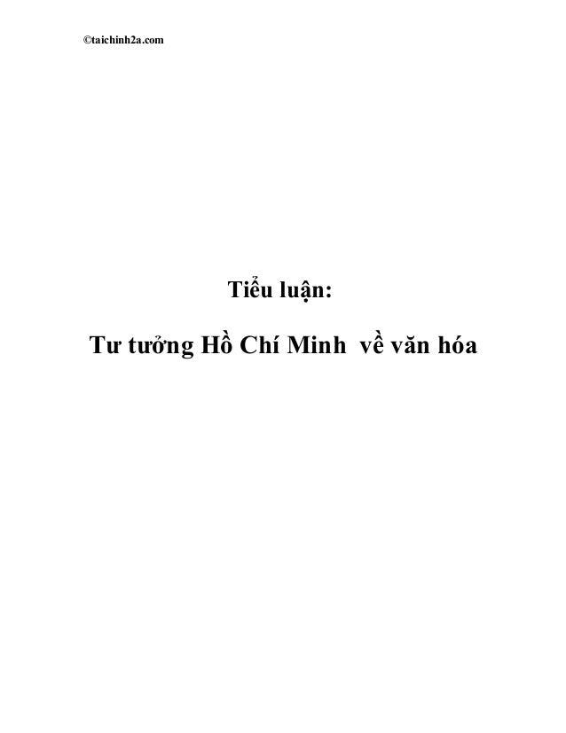 ©taichinh2a.com Tiểu luận: Tư tưởng Hồ Chí Minh về văn hóa