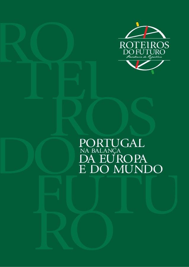 PORTUGALNA BALANCA DA EUROPA E DO MUNDO