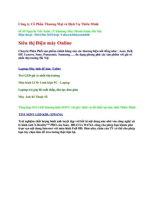 Công ty Cổ Phần Thương Mại và Dịch Vụ Thiên Minh Số 65 Nguyễn Viết Xuân , P. Khương Mai, Thanh Xuân, Hà Nội Điện thoại :...