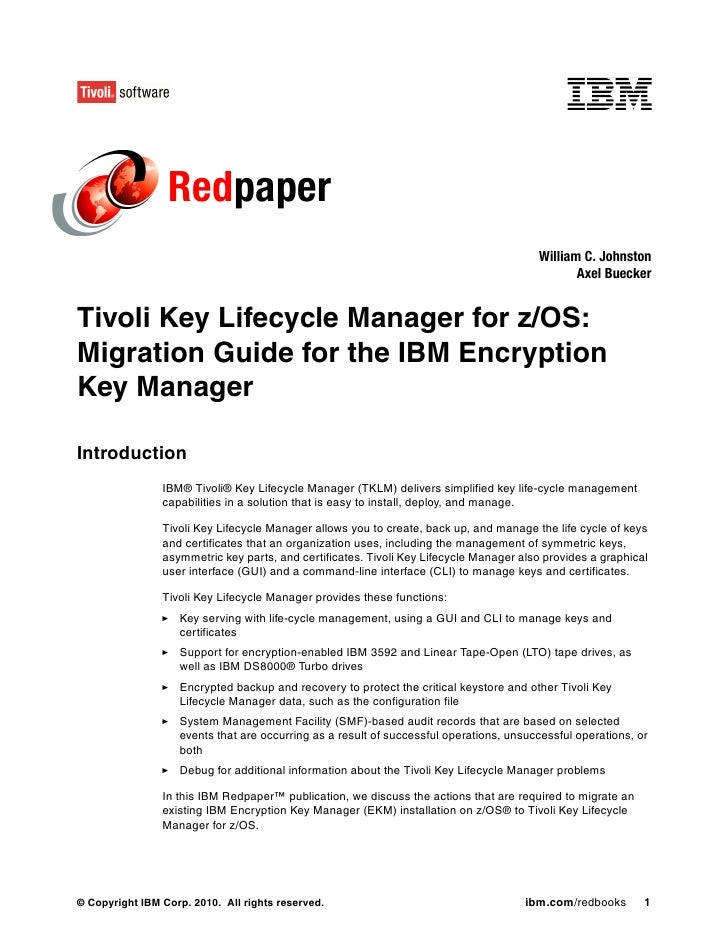 Tivoli key lifecycle manager for z os migration guide for the ibm encryption key manager redp4646