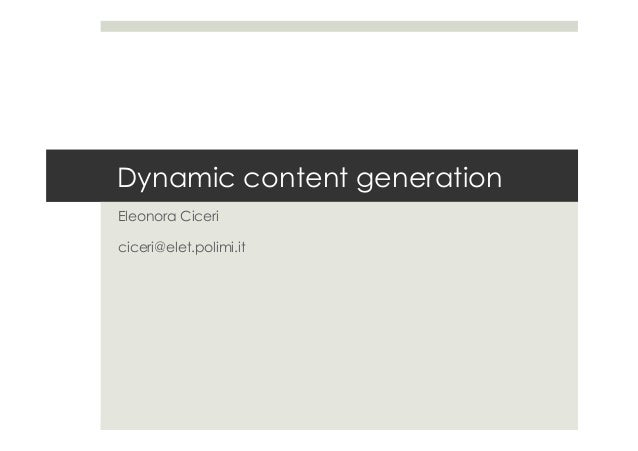 Dynamic content generation