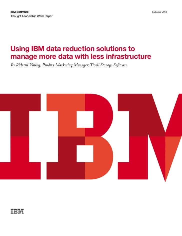 Using IBM data reduction solutions to manage more data with less infrastructure